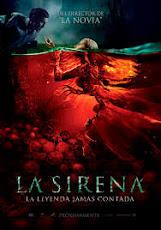 pelicula La Sirena: La Leyenda jamás contada (2018)