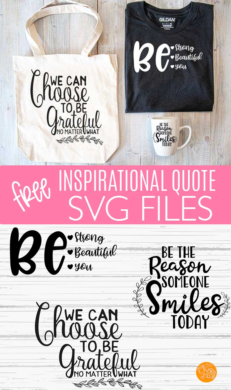 Free Inspirational Quote Svg Files For All Your Cricut Projects Sunny Day Family