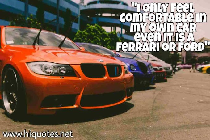 20 Car Quotes (Creative And Best) You Should Know!