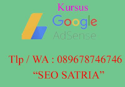 Kursus Google Adsense Purwokerto - seo satria