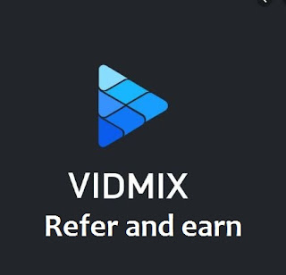 Vidmix Version 2.0 App Refer Earn