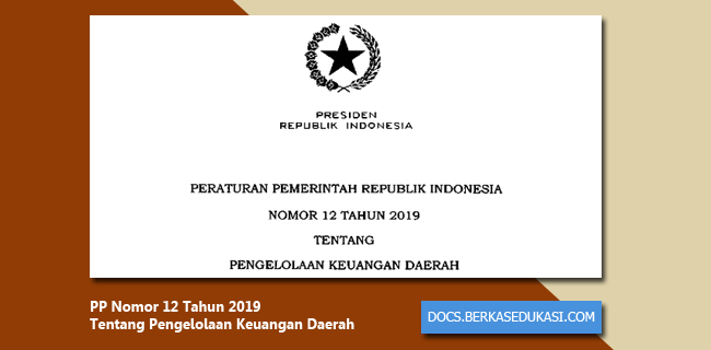 PP Nomor 12 Tahun 2019 Tentang Pengelolaan Keuangan Daerah