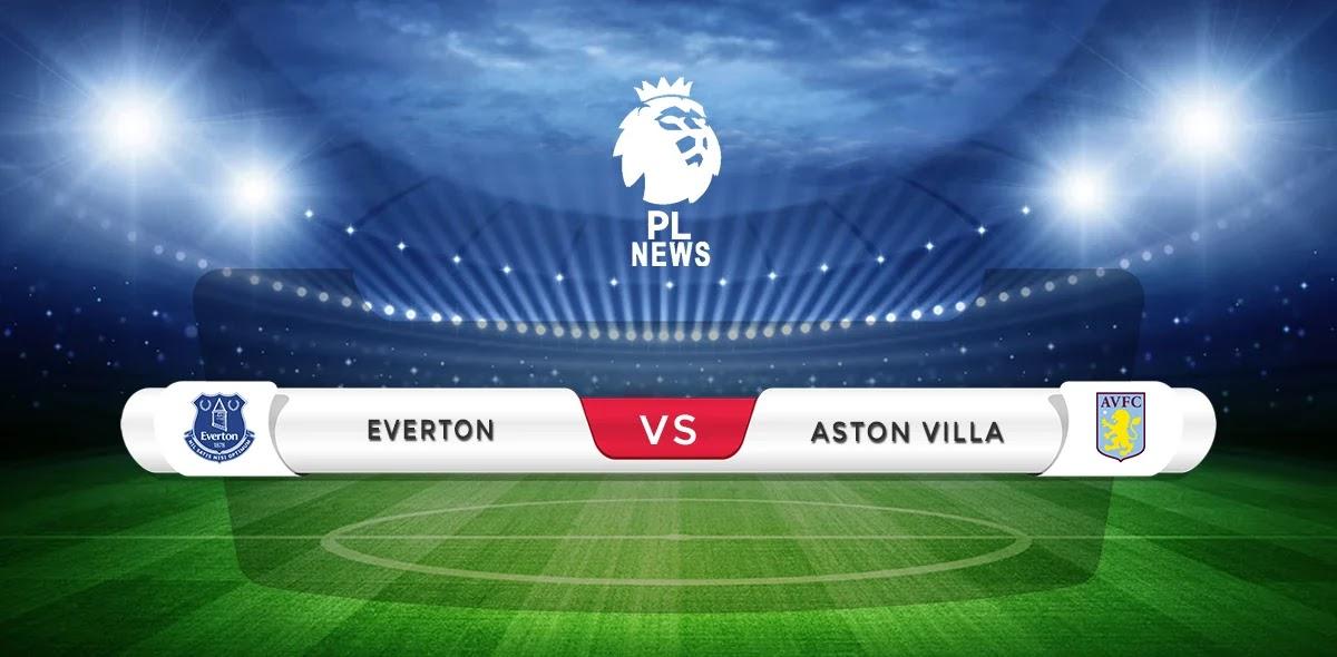 Everton vs Aston Villa Prediction, Tips & Match Preview