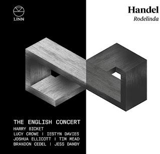 Handel Rodelinda; Lucy Crowe, Iestyn Davies, Joshua Ellicott, Jess Dandy, Brandon Cedel, Tim Mead, The English Concert, Harry Bicket; LINN
