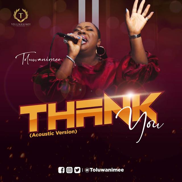 Audio: Toluwanimee – Thank You (Acoustic Version)