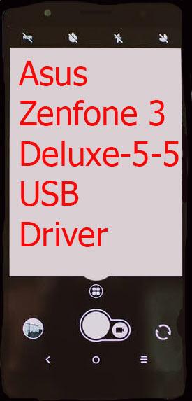 Asus Zenfone 3 Deluxe-5-5 USB Driver