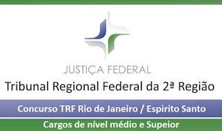 TRF/2 RJ ES: Concurso para área judiciária e administrativa