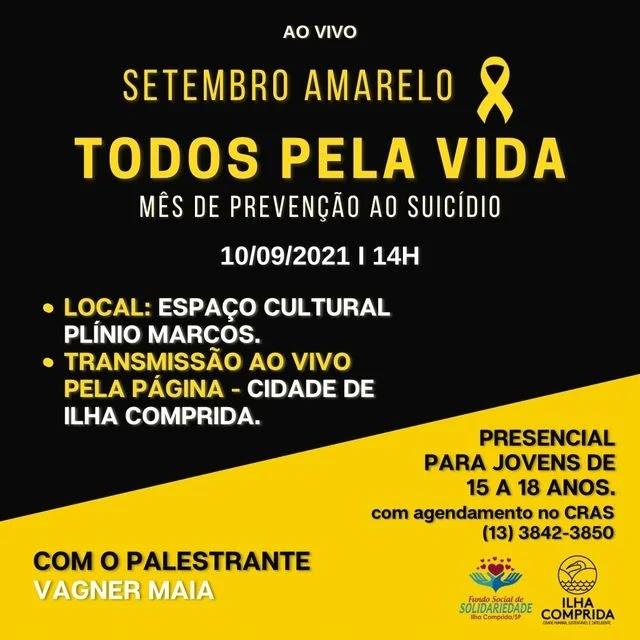 Ilha Comprida convida a população para palestra de prevenção ao suicídio com especialista Vagner Maia