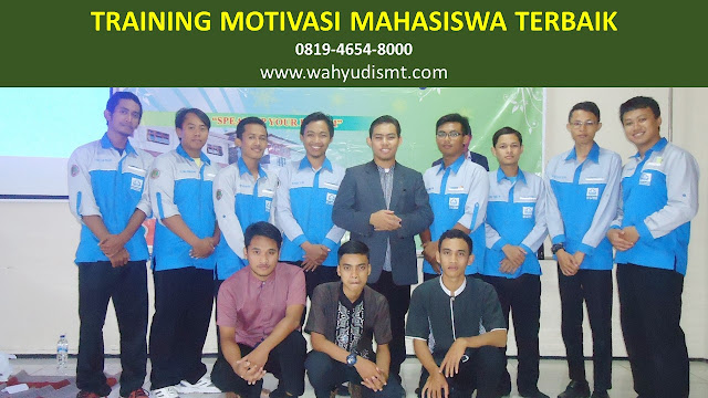 training motivasi mahasiswa, training motivasi mahasiswa baru, tema training motivasi mahasiswa, materi training motivasi mahasiswa, training motivasi untuk mahasiswa, pelatihan motivasi mahasiswa