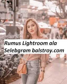 rumus lightroom ala selebgram