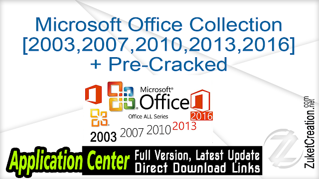 Microsoft Office Collection [2003,2007,2010,2013,2016] + Pre-Cracked