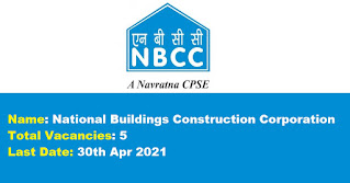NBCC Recruitment - 5 Stenographer, Sr. Stenographer, Assistant Manager - Last Date: 30th Apr 2021