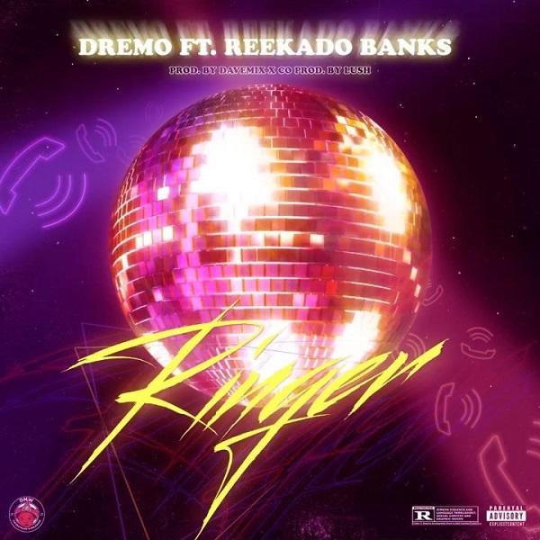 Dremo - Ringer ft. Reekado Banks [ 2019 DOWNLOAD ]