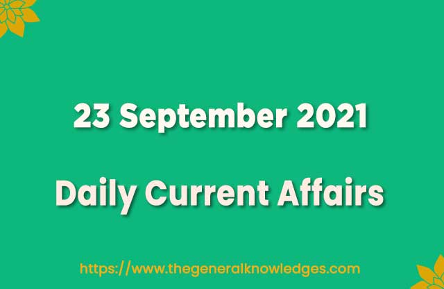 23 September 2021 Current Affairs Question and Answer in Hindi