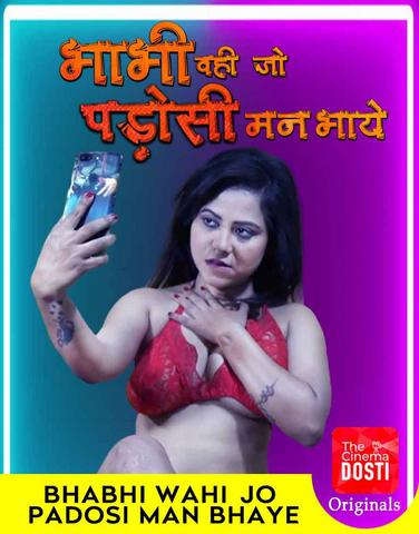 18+ Bhabhi Wohi Jo Padosi Man Bhaye 2020 CinemaDosti Hindi Hot Web Series 720p HDRip x264 180MB