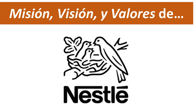 Misión, Visión y Valores de Nestle