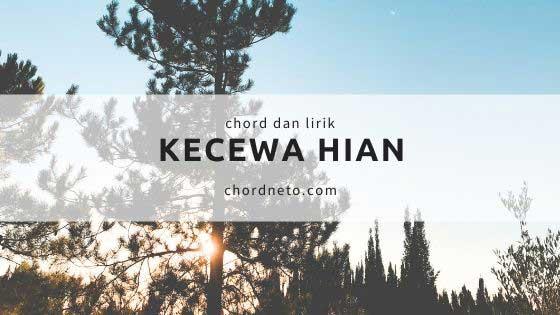 Chord Kecewa Hian - Nabasa Trio