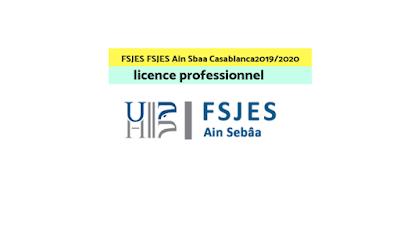 Licences professionnelles à la FSJES Ain Sbaa Casablanca 2019-2020