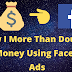 How I More Than Doubled My Money Using Facebook Ads