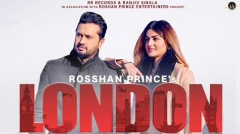 London Punjabi Song Lyrics, Roshan Prince