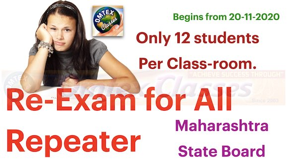 Re-Exam for All Repeater, only 12 students,private,ssc, hsc, begin from 20-11-2020.