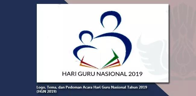 Logo Tema Dan Pedoman Acara Hari Guru Nasional Tahun 2019 Hgn 2019 Berkas Edukasi