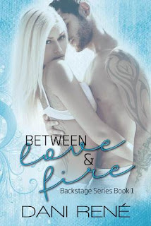 Between Love & Fire by Dani Rene