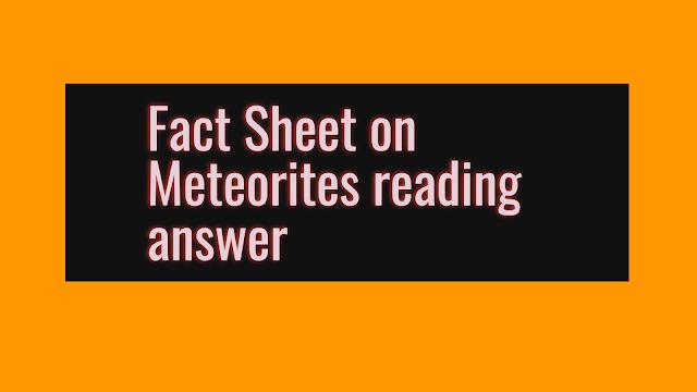 Fact Sheet on Meteorites reading answer
