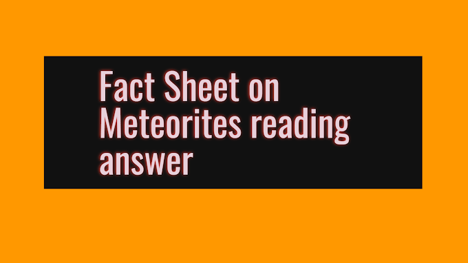 Fact Sheet on Meteorites reading answer