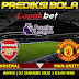 Prediksi Arsenal vs Manchester United 2 Januari 2020