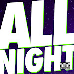 Juicy J & Wiz Khalifa - All Night - Single Cover