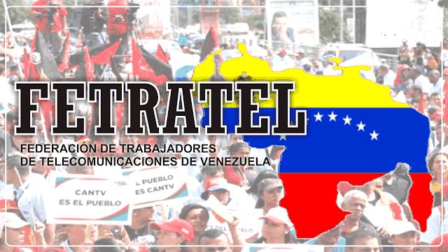 FETRATEL: Ante la agresión imperialista y la creación de la Corporación Nacional de Telecomunicaciones