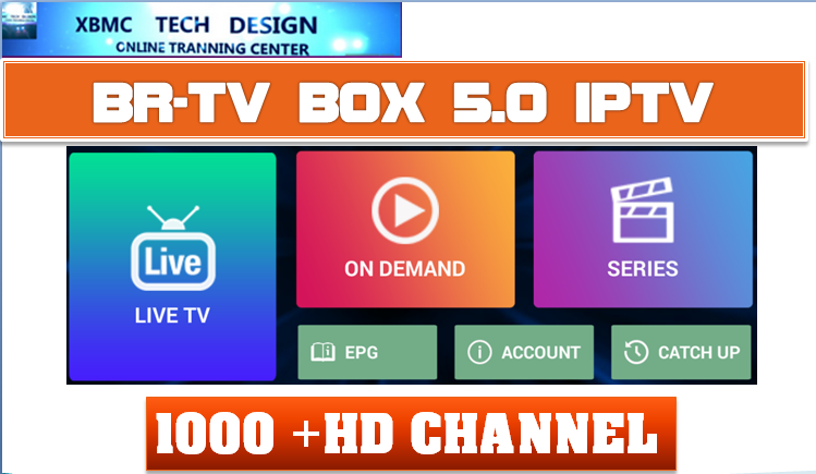 Download IPTV BR-TV BOX APK- FREE (Live) Channel Stream Update(Pro) IPTV Apk For Android Streaming World Live Tv ,TV Shows,Sports,Movie on Android Quick IPTV BR-TV BOX PRO Beta IPTV APK- FREE (Live) Channel Stream Update(Pro)IPTV Android Apk Watch World Premium Cable Live Channel or TV Shows on Android