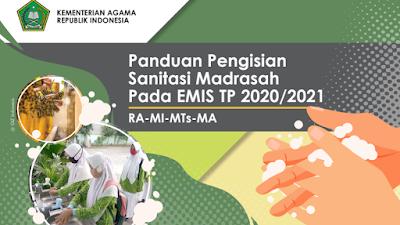 Inilah Panduan Pengisian Sanitasi Madrasah (RA, MI, MTs dan MA) pada EMIS Periode 2020/2021