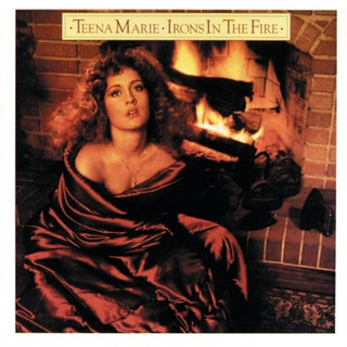 Teena Marie - Irons in the Fire Music Album Reviews