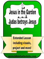 http://www.biblefunforkids.com/2016/03/jesus-in-garden-and-betrayal-of-judas.html