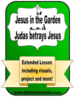 Bible Fun For Kids Jesus In The Garden And The Betrayal