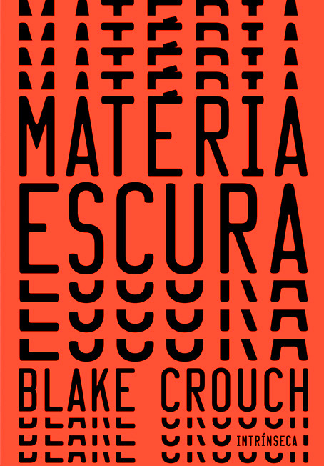 Capa do livro Matéria Escura, de Blake Crouch