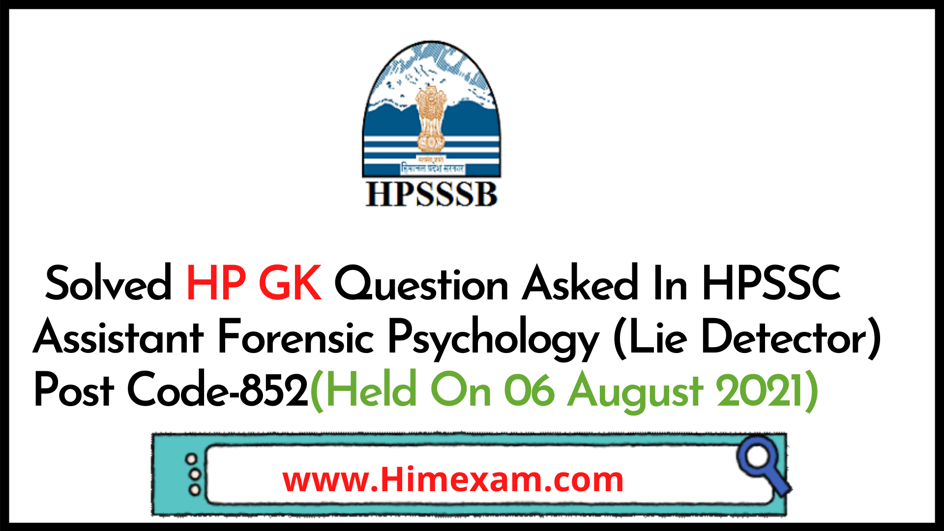 Solved HP GK Question Asked In HPSSC Assistant Forensic Psychology (Lie Detector) Post Code-852