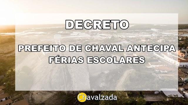 Prefeito de Chaval antecipa férias escolares por conta da pandemia de Covid-19