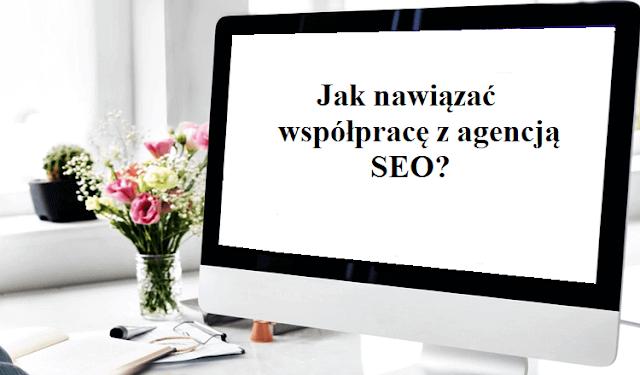 Jak pozycjonować stronę internetową jak wybrać dobrą agencję SEO