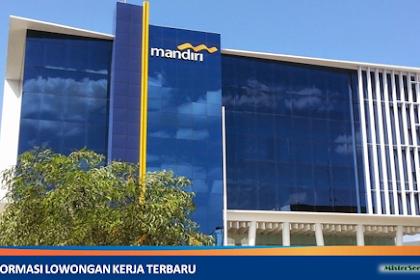 Lowongan Kerja PT. Bank Mandiri (Persero) Tbk ( Bank BUMN Milik Pemerintah)