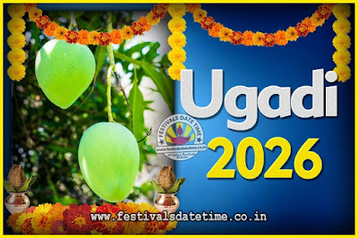 2026 Ugadi New Year Date and Time, 2026 Ugadi Calendar