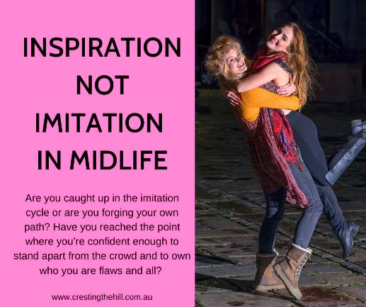 Are you caught up in the imitation cycle or are you forging your own path? Have you reached the point where you're confident enough to stand apart from the crowd and to own who you are flaws and all? #midlife #confidence