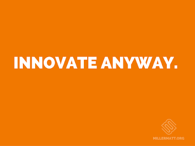 Innovate Anyway : First Week of #IMMOOC