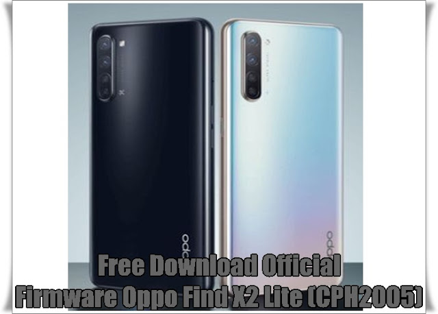Firmware Oppo Find X2 Lite (CPH2005) Free Download