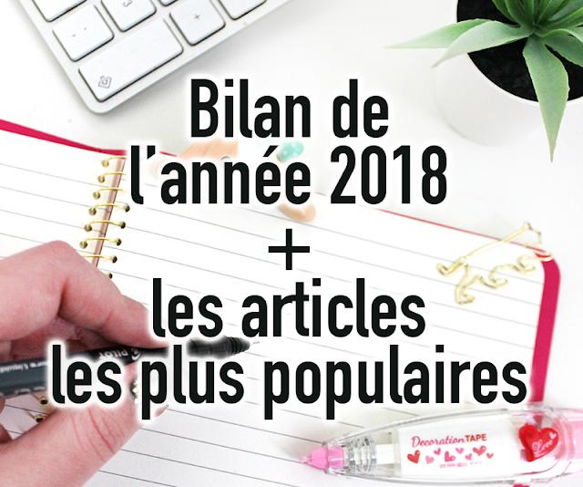 Bilan de l'année et les 10 articles écrits en 2018 les plus populaires
