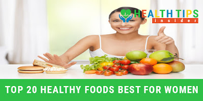 The Top 20 Healthy Foods Which is Best for Women