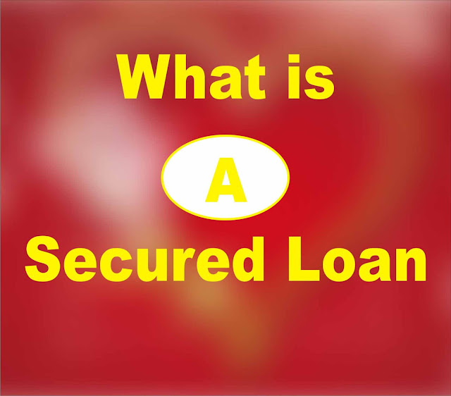 What is a Secured Loan