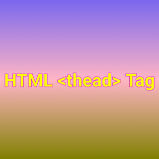HTML <thead> Tag